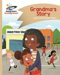Reading Planet - Grandma's Story - Gold: Comet Street Kids by Adam Guillain image