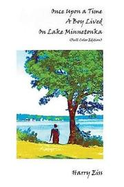 Once Upon a Time a Boy Lived on Lake Minnetonka by Harry Eiss image