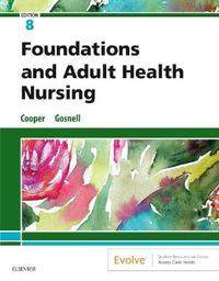Foundations and Adult Health Nursing by Kim Cooper image