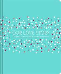 Our Love Story by Julie Day