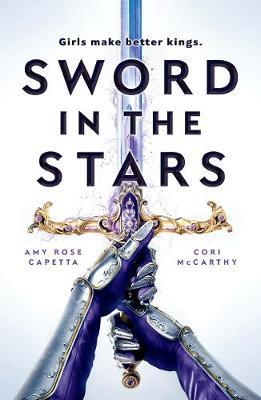 Sword in the Stars by Cori McCarthy