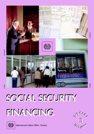 Social Security Financing by International Labour Office