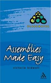 Assemblies Made Easy by Victoria Kidwell image