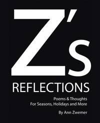 Z's Reflections by Ann Zwemer