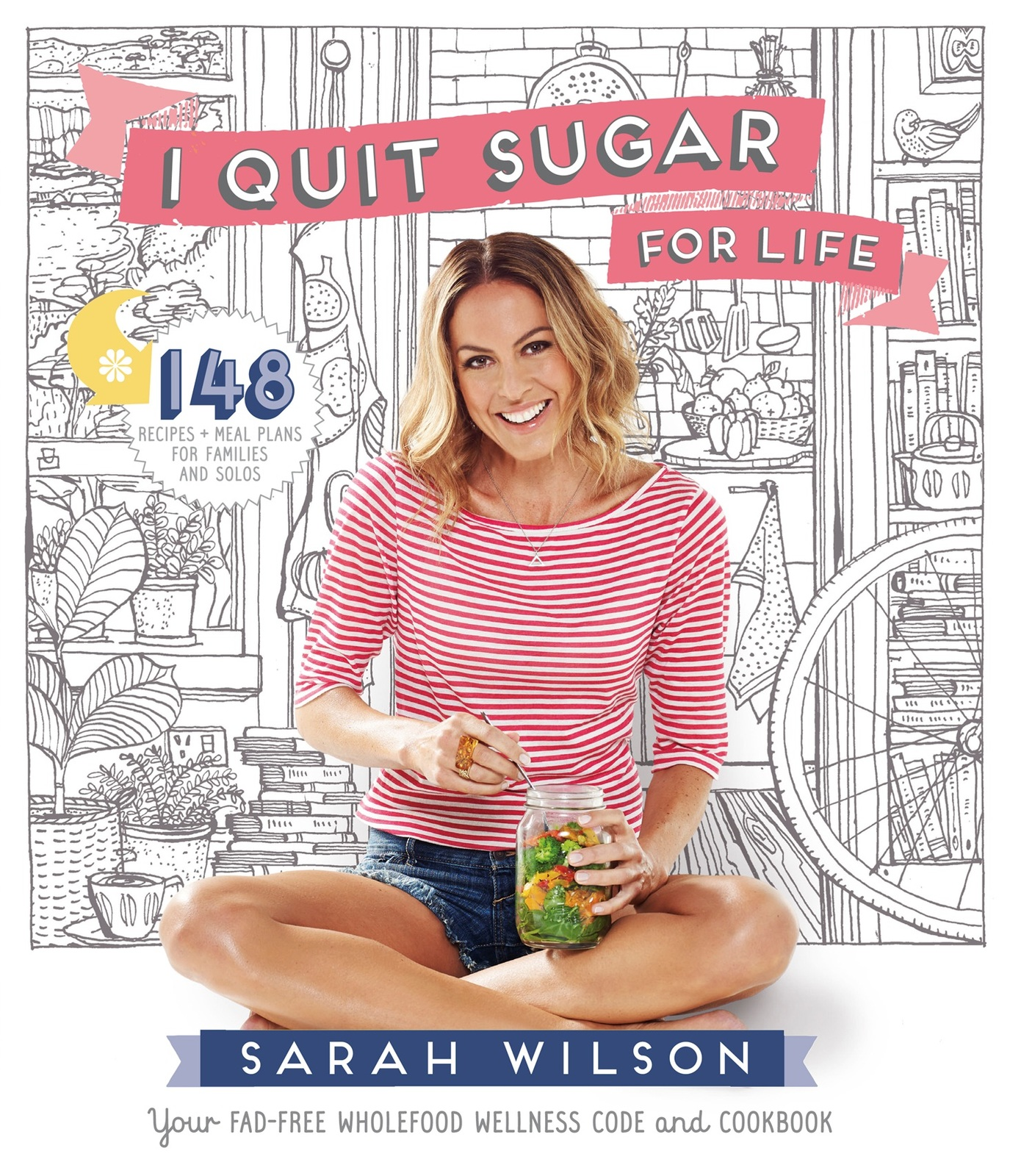 I Quit Sugar for Life by Sarah Wilson image
