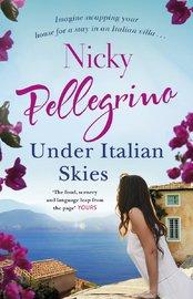 Under Italian Skies by Nicky Pellegrino