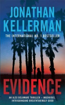 Evidence (Alex Delaware #24) by Jonathan Kellerman
