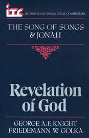 The Song of Songs and Jonah by George Angus Fulton Knight