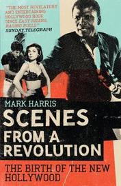 Scenes From A Revolution by Mark Harris image