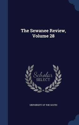 The Sewanee Review; Volume 28 image