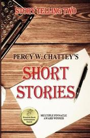 Story Telling Two by MR Percy W Chattey