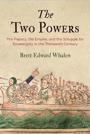 The Two Powers by Brett Edward Whalen