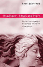 Imagination, Illness and Injury by Melanie Starr Costello image