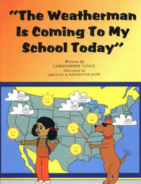 Weatherman is Coming to My School Today by C. Nance image