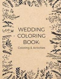 Wedding Coloring Book by Chris M