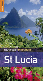 Rough Guide Directions St Lucia by Karl Luntta image
