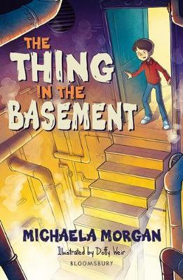 The Thing in the Basement: A Bloomsbury Reader by Michaela Morgan image