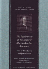 The Meditations of the Emperor Marcus Aurelius Antoninus by Francis Hutcheson image