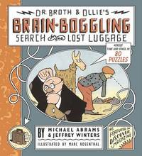 Dr. Broth and Ollie's Brain-Boggling Search for the Lost Luggage by Michael Abrams image