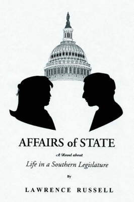Affairs of State by Lawrence Russell
