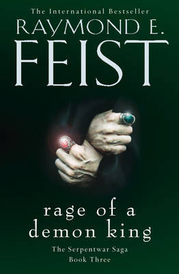 Rage of a Demon King by Raymond E Feist