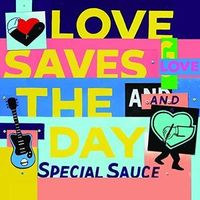 Love Saves the Day by G Love & Special Sauce