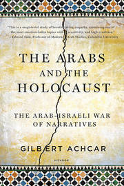 Arabs and the Holocaust by Gilbert Achcar