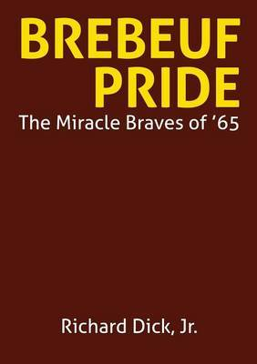 Brebeuf Pride by Richard Dick