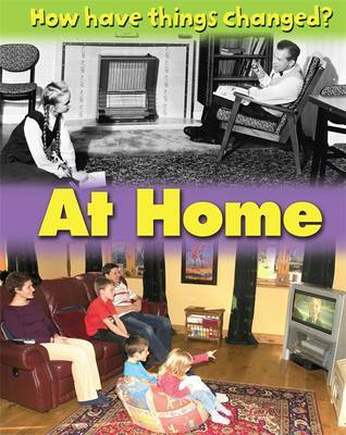 How Have Things Changed?: At Home by James Nixon image