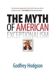 The Myth of American Exceptionalism by Godfrey Hodgson image