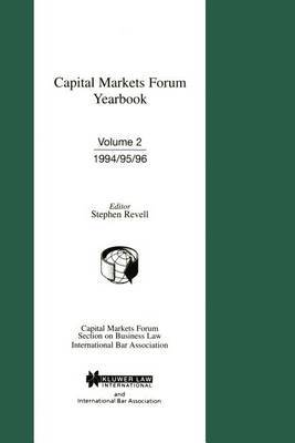 Capital Markets Forum Yearbook by Stephen M. Revell
