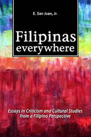 Filipinas Everywhere by E. San Juan Jr image