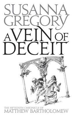 A Vein Of Deceit by Susanna Gregory image