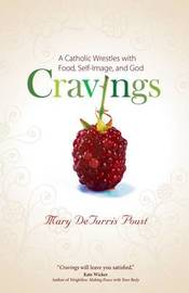 Cravings by Mary DeTurris Poust