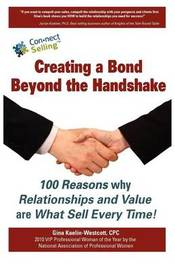 Creating a Bond Beyond the Handshake by Gina Kaelin-Westcott