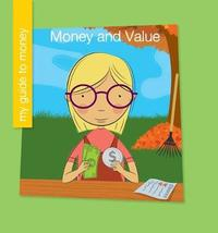 Money and Value by Jennifer Colby