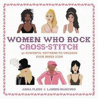 Women Who Rock Cross-Stitch by Anna Fleiss image