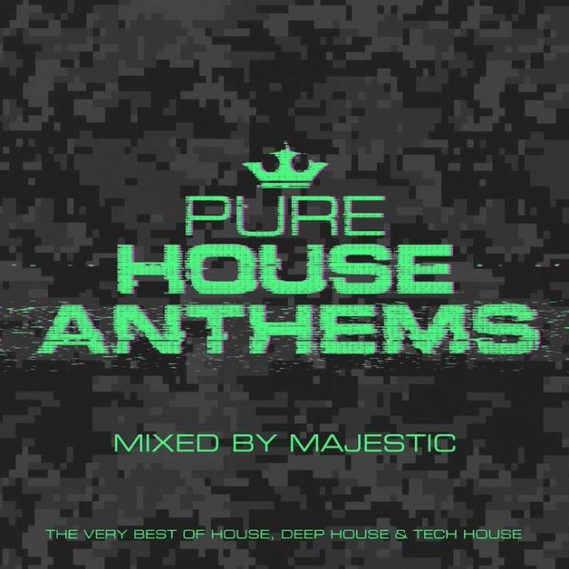 Pure House Anthems Mixed By Majestic by Various Artists