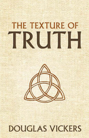 The Texture of Truth by Douglas Vickers image