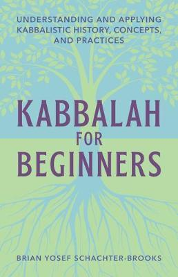 Kabbalah for Beginners by Brian Schachter