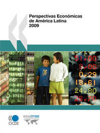 Perspectivas Economicas De America Latina 2009 by OECD Publishing