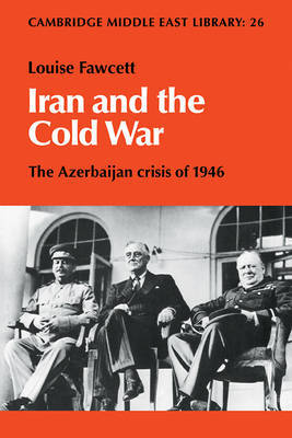 Iran and the Cold War by Louise l'Estrange Fawcett image
