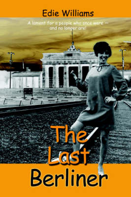 The Last Berliner by Edie Williams image