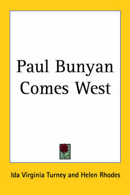 Paul Bunyan Comes West by Ida Virginia Turney image