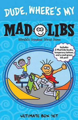 Dude, Where's My Mad Libs: Ultimate Box Set by Leonard Stern image