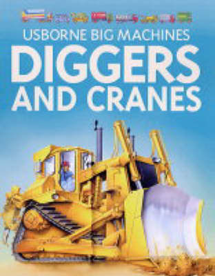 Diggers and Cranes by C Young
