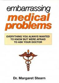 Embarrassing Medical Problems by Margaret Stearn image