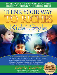 Think Your Way to Riches Kids' Style by Reverend Carrie Carter image