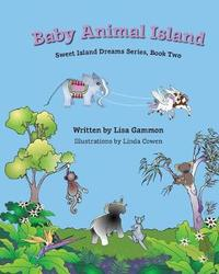 Baby Animal Island by Lisa Gammon image