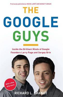 The Google Guys by Richard L Brandt image